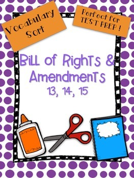 Bill of Rights and Amendments Vocabulary Word Sort