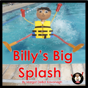 Billy's Big Splash!:An Emergent Guided Reading Level 2-3 B