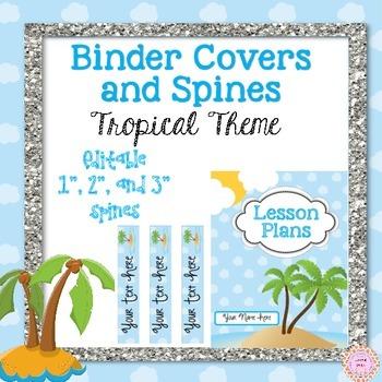 Binder Covers EDITABLE Tropical Theme