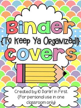 Binder Covers...Keepin' Ya Organized!