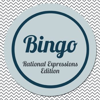 Bingo Template: Rational Expressions for Algebra 1