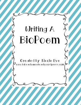 Literacy Activity: BioPoem (Writing About Self/Fictional/H