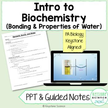 Biochemistry Elements Bonding Water PowerPoint & Notes Bio