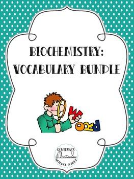 Biochemistry Vocabulary Bundle
