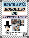 Biografía, Bosquejo de Investigación - Biography, Research