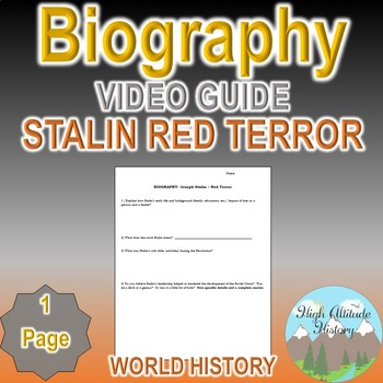Biography Joseph Stalin Red Terror Original Video Guide Questions