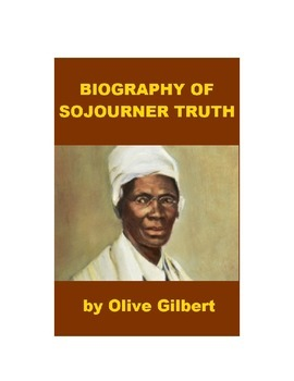 Biography of Sojourner Truth