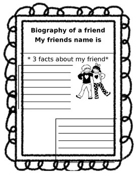 Biography of a friend