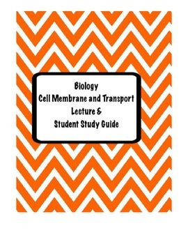Biology Cell Membrane & Transport Lecture notes and Studen