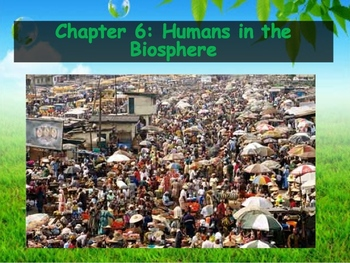 Biology - Human Impacts (6.1 Changing Landscape Powerpoint