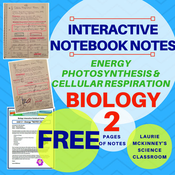 Biology Interactive Notebook - Energy - Photosynthesis Cel