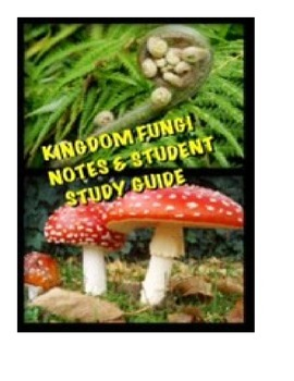 Biology Kingdom Fungi Lecture notes and Student Study Guide