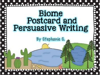 Biome Postcard & Persuasive Writing