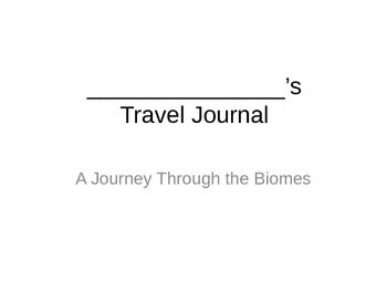 Biome Travel Journal
