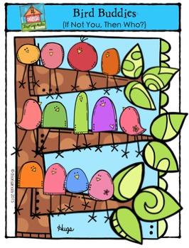 "Bird Buddies ""If Not You, Then Who?"" {P4 Clips Trioriginal"