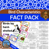 BIRDS CHARACTERISTICS Fact Pack Informational Text Reading