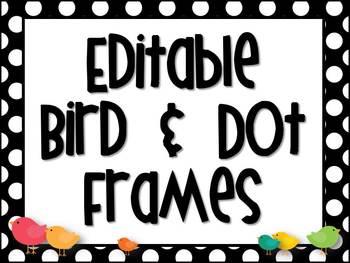 Bird & Dot Frames EDITABLE