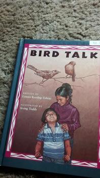 Bird Talk: By Lenore Keeshing-Tobias