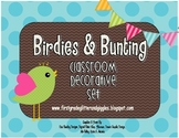 Birdies & Bunting Classroom Decorative Set