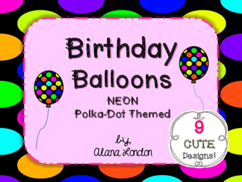 Birthday Balloons: Neon Polka-Dot Themed