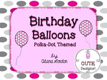Birthday Balloons: Polka-Dot Themed