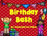 Birthday Bash (Whole Class Celebration Activities)