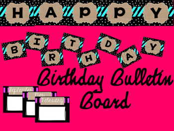 Birthday Bulletin Board (Burlap, Black, & Polka Dot)