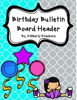 Birthday Bulletin Board Header - Bright Turquoise and Gray