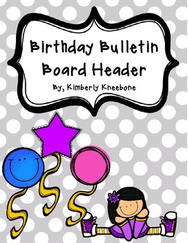 Birthday Bulletin Board Header - Gray Polka Dots