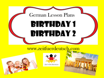 Birthday Bundle. German Lesson Plans and Resources