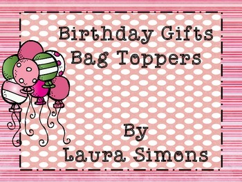 Birthday Gift Bag Toppers Freebie