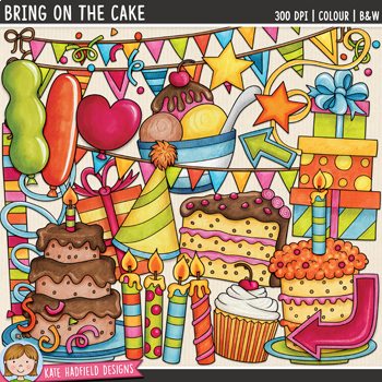 "Birthday Clip Art: ""Bring on the Cake!"""