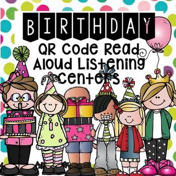 Birthday QR Code Read Aloud Listening Centers