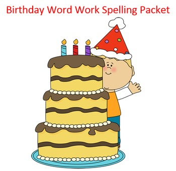 Birthday Word Work Packet – 15 words no prep packet, 60+ pages