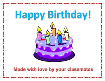 Happy Birthday book made by classmates- I like you because