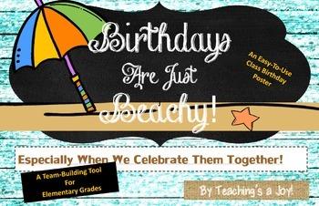 Birthdays Are Just Beachy!  Class Birthday Poster