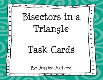Bisectors in a Triangle Task Cards