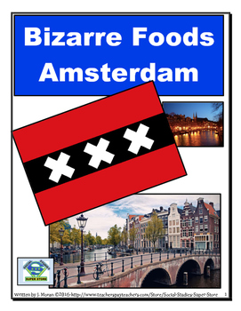 Bizarre Foods - Amsterdam - Holland/The Netherlands