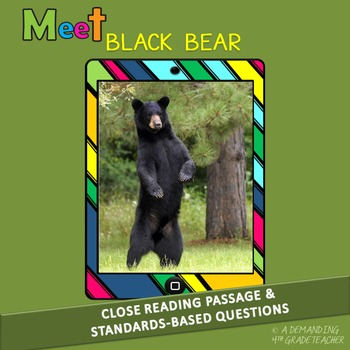 Black Bear: leveled reading passage and standards-based questions