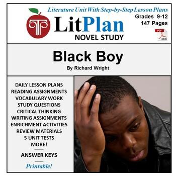 Black Boy: LitPlan Teacher Guide - Lesson Plans, Questions, Tests