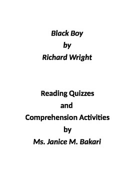 Black Boy by Richard Wright - Reading Quizzes : Chapters 1-20
