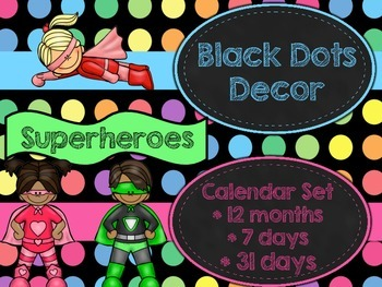 Black Dots Superhero: Calendar Set