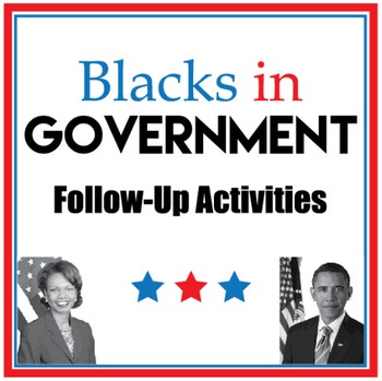 Black History: Blacks in Government Follow-Up Activities