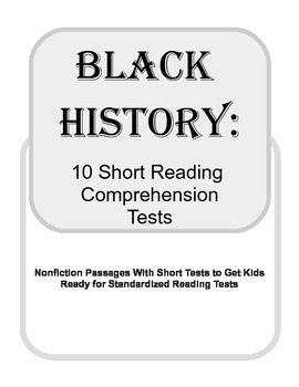 Black History Comprehension Tests / Activities (Printables)