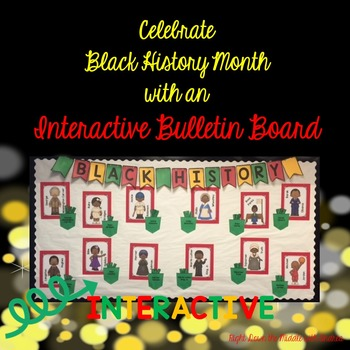 Black History Interactive Bulletin Board
