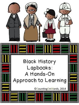 Black History Lapbooks: Learn about 16 famous Americans
