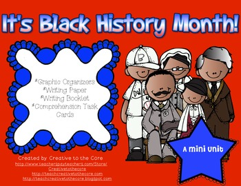 Black History Mini Unit~ Includes Graphic Organizers & Much More!