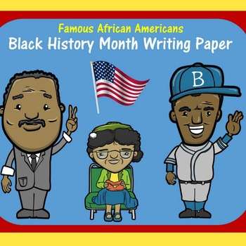 FREE Black History Month Writing Paper