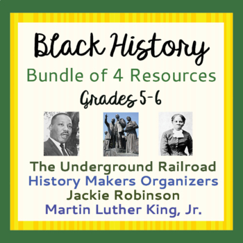 Black History Month Underground Railroad MLK Jackie Robins