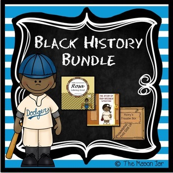 Black History Bundle: Henry's Freedom Box, Ruby Bridges, R